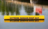Sign Warning Of Extreme Danger