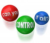 Can You Control It All question on three balls being juggled by someone stressed out over having too