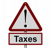 Taxes Caution Sign