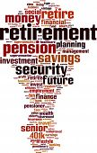 pic of retirement  - Retirement word cloud concept - JPG
