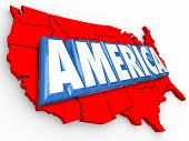 America word in 3d letters on a map to illustrated USA or United States on a red, white and blue background