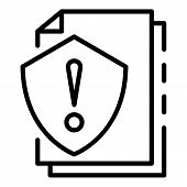 Attention Papers Protect Icon. Outline Attention Papers Protect Vector Icon For Web Design Isolated  poster