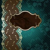 Lacy design with brown label on dark green