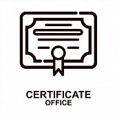 Certificate Icon Isolated On White Background From Office Collection. Certificate Icon Trendy And Mo poster