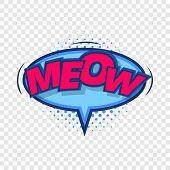Meow, Comic Speech Bubble Icon. Pop Art Illustration Of Meow, Comic Speech Bubble Vector Icon For We poster