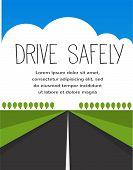 drive safe, long empty road