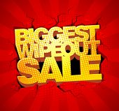 Biggest wipeout sale design.