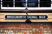 Bridgnorth Signal Box sign.