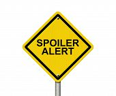 Spoiler Alert Warning Sign