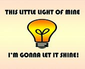This little light of mine...