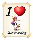 Illustration of i love skateboarding sign