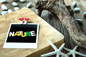 Nature Word Message On Blank Instant Photo
