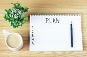 Inscription Plan In Notepad, Close-up, Top View, Concept Of Planning, Goal Setting poster