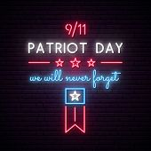 American Patriot Day Neon Signboard. 9/11 We Will Never Forget. Bright Vector Patriot Day Banner. poster