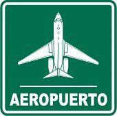 aeropuerto (airport) sign