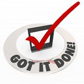 The words Got it Done around a red check mark in a box to illustrate a job or task is finished or co