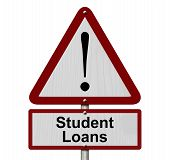 Student Loans Caution Sign