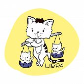 Libra Astrological Zodiac Sign With Cute Cat Character. Cat Zodiac Icon. Kitten Libra Sticker. Baby  poster