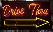Drive thru Leuchtreklame