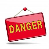 stock photo of dangerous  - danger icon or dangerous sign  - JPG