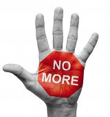 No More. Stop Concept.