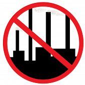 Conceptual prohibition signs: No hazardous industries! Vector illustration.