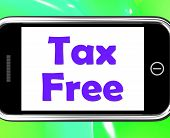 Tax Free On Phone Means Not Taxed