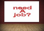Poster With Need A Job