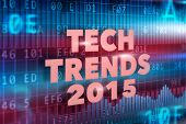 Tech Trends 2015 concept