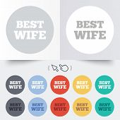Best wife sign icon. Award symbol.
