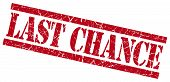 Last Chance Red Grungy Stamp On White Background