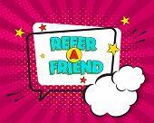 Refer A Friend Comic Pop Art Speech Bubble On Purple Burst Background, Comic Style. Speech Bubble Ve poster