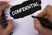 Conceptual Hand Writing Showing Confidential. Business Photo Text Agreements Between Two Parties Are poster