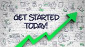 Get Started Today - Modern Style Illustration With Hand Drawn Elements. Get Started Today Inscriptio poster