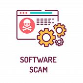 Software Scam Color Line Icon On White Background. Web Fraud. Fake Programs. Malware. Pictogram For  poster