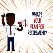 Handwriting Text What S Your Plan For Retirement Question. Concept Meaning Savings Pension Elderly R poster