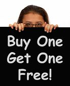 Buy One Get 1 Free Sign Shows Discounts