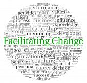 picture of change management  - Facilitating Change concept in word tag cloud on white background - JPG