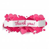Thank You Text On White Paper Banner And Realistic Pink Hearts