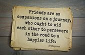 TOP-25. Pythagoras (Greek philosopher, mathematician and mystic) quote.Friends are as companions on poster