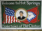 Hot Springs Welcome Sign Featuring Bill Clinton