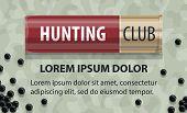 Hunter Club Or Hunting Open Season Poster Of Hunter Gun Or Rifle Bullets. Vector Design Of Shotgun S poster
