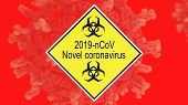 Coronavirus 2019-ncov World Outbreak Concept With Relevant Title. Yellow Danger Sign With Biohazard  poster