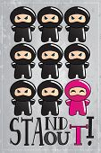Card with cute cartoon ninja character with a message to be unique and stand out from the crowd