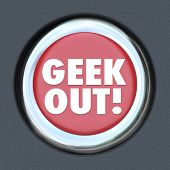 Geek Out Button Nerd Obsession Pop Culture