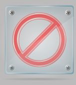 Transparent Prohibition Sign On The Plate Vector Illustration