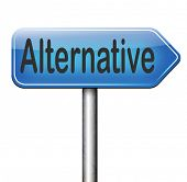 alternative plan or choice, choose different option underground music or movement