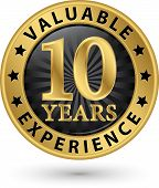 10 Years Valuable Experience Gold Label, Vector Illustration