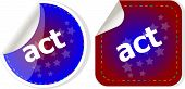 Act Stickers Set, Icon Button Isolated On White