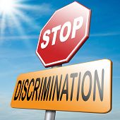 picture of racial discrimination  - stop discrimination equal rigths no homophobia or gender racism - JPG